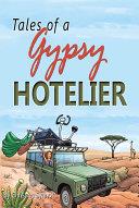Tales of a Gypsy Hotelier