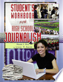 Student s Workbook for High School Journalism