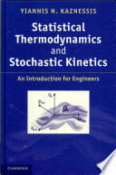 Statistical Thermodynamics and Stochastic Kinetics Book
