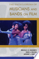 The Encyclopedia of Musicians and Bands on Film Book