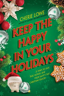 Keep the Happy in Your Holidays