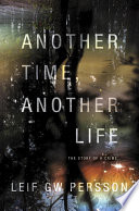 Another Time  Another Life