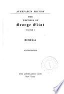 Ramola; v.2, Adam Bede; v.3, Mill on the Floss; v.4, Felix Holt, Theophrastus Such; v.5, Scenes of clerical life; Silas Marner; v.6-7, Middlemarch; v.8-9, Daniel Deronda; v.10, Poems and essays