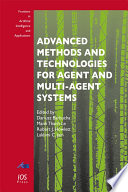 Advanced Methods and Technologies for Agent and Multi Agent Systems