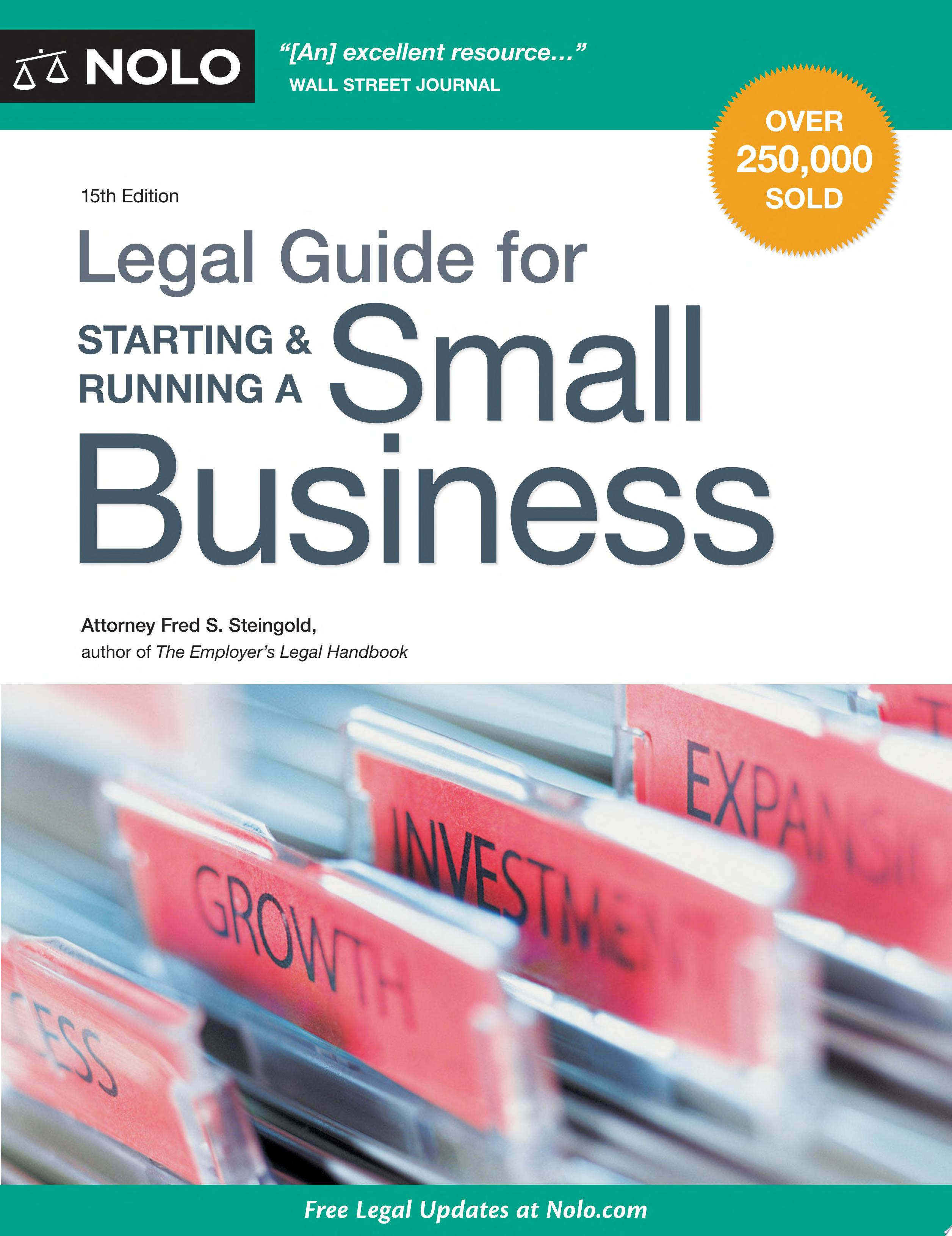 Legal Guide for Starting   Running a Small Business