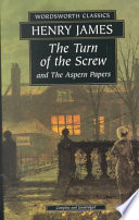 Read Online The Turn of the Screw & the Aspern Papers For Free