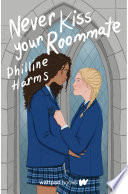 Never Kiss Your Roommate Book PDF