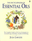 The Encyclopaedia of Essential Oils