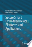 Secure Smart Embedded Devices  Platforms and Applications Book