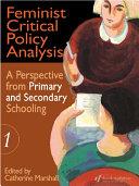 Feminist Critical Policy Analysis I