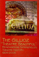 The Gillioz  Theatre Beautiful