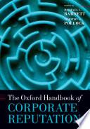 The Oxford Handbook of Corporate Reputation
