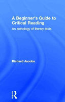 A Beginner's Guide to Critical Reading
