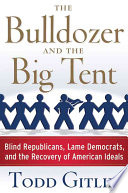 The Bulldozer and the Big Tent