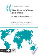 Development Centre Studies The Rise Of China And India What S In It For Africa  Book PDF