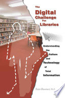 The Digital Challenge for Libraries
