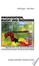 Organisation, Macht und Ökonomie