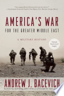 America s War for the Greater Middle East Book PDF