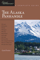Explorer's Guide Alaska Panhandle: A Great Destination (Explorer's Great Destinations)