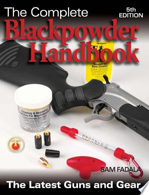 Download The Complete Blackpowder Handbook Free Books - eBookss.Pro
