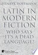 Latin in Modern Fiction