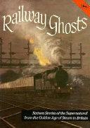 Pdf Railway Ghosts