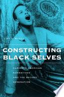 Constructing Black Selves