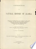 Contributions to the Natural History of Alaska