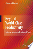 Beyond World Class Productivity
