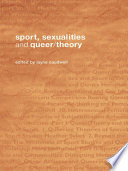 Sport  Sexualities and Queer Theory Book