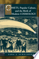 Comets  Popular Culture  and the Birth of Modern Cosmology