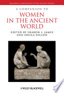 A Companion to Women in the Ancient World Book
