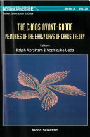 Chaos Avant-garde, The: Memoirs Of The Early Days Of Chaos Theory