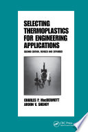 Selecting Thermoplastics for Engineering Applications  Second Edition