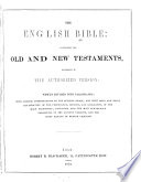 The English Bible  authorized version  newly divided into paragraphs  ed  by R B  Blackader