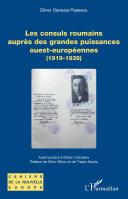 Les consuls roumains auprès des grandes puissances ouest-européennes [Pdf/ePub] eBook
