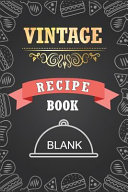 Vintage Blank Recipe Book  My Favorite Recipes Cookbook  Personalize Notebook for You Write in