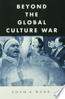 Beyond the Global Culture War Book