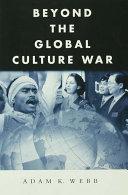 Beyond the Global Culture War