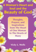 A Woman's Heart and Soul and the Beauty of God [Pdf/ePub] eBook