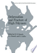 Deformation And Fracture Of High Polymers Book PDF