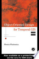 Object Oriented Design for Temporal GIS