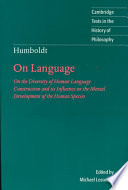 Humboldt: 'On Language', On the Diversity of Human Language Construction and Its Influence on the Mental Development of the Human Species by Wilhelm von Humboldt,Wilhelm Freiherr von Humboldt,Humboldt Wilhelm von PDF