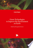 Green Technologies to Improve the Environment on Earth