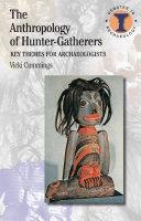The Anthropology of Hunter-Gatherers Pdf/ePub eBook