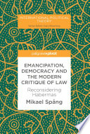 Emancipation, Democracy and the Modern Critique of Law