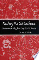 Fetching The Old Southwest