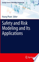 Safety And Risk Modeling And Its Applications Book PDF