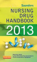 Saunders Nursing Drug Handbook 2013 - E-Book