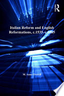 Italian Reform and English Reformations  c 1535   c 1585 Book
